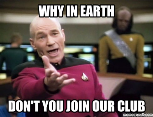 Why in earth dont you join our club
